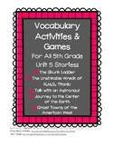 Reading Street 5th Grade Unit 5 Vocabulary Activities and Games BUNDLE