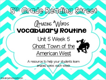 5th Grade Reading Street, Unit 5 Week 5 Ghost Town in the