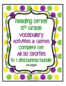 Reading Street 5th Grade Vocabulary Activities & Games for all 30 Stories (2011)