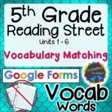 5th Grade Reading Street   Vocabulary Matching   Google Fo
