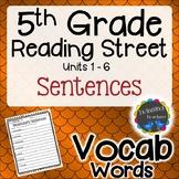 5th Grade Reading Street | Vocabulary Sentences | UNITS 1-6
