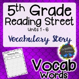 5th Grade Reading Street | Vocabulary | Writing Activity | UNITS 1-6