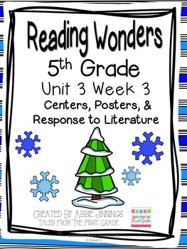 5th Grade Reading Wonders-  Unit 3 Week 3