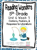 5th Grade Reading Wonders- Unit 6 Week 3