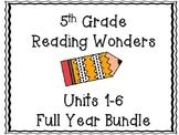 5th Grade Reading Wonders FULL Year Bundle