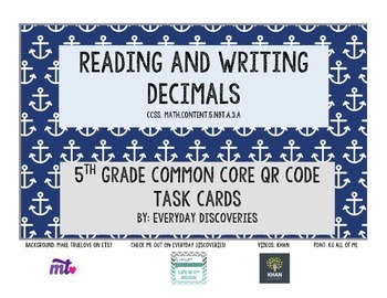 5th Grade Reading and Writing Decimals QR Task Cards