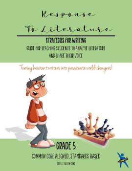 Response to Literature Persuasive Writing 5th Grade Common Core Writing Lady
