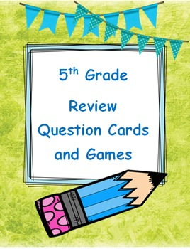 5th Grade Review Question Cards and Games