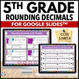 Rounding Decimals 5th Grade {5.NBT.4} Digital Practice - Google Classroom