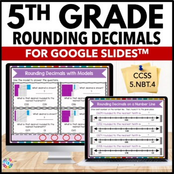 Rounding Decimals 5th Grade {5.NBT.4} Digital Practice - Google Classroom