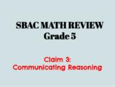 5th Grade SBAC Math Review Claim 3 Communicating Reasoning