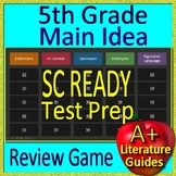 5th Grade SC READY Test Prep Main Idea and Citing Evidence Review Game