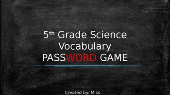 5th Grade SCIENCE STAAR Vocabulary PASSWORD TABOO GAME!!! {Editable}