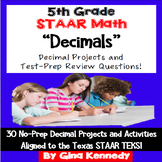 5th Grade STAAR Math Decimals, 30 Enrichment Projects and 30 Test-Prep Problems