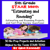 5th Grade STAAR Math Estimating and Rounding Enrichment Projects and Problems