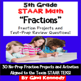 5th Grade STAAR Math Fractions, 30 Enrichment Projects and