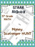 5th Grade STAAR Money Scavenger Hunt