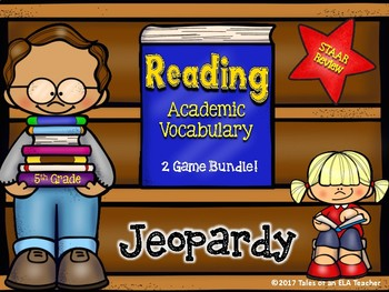 5th Grade- STAAR Reading Academic Vocabulary Jeopardy Game Bundle