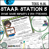 5th Grade STAAR STATION 5: Fraction Puzzles  TEKS 5.3L Math Center