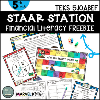 5th Grade STAAR STATION FREEBIE Financial Literacy TEKS 5.10A 5.10B 5.10E 5.10F