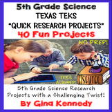 5th Grade STAAR Science Projects, TEKS Aligned Research Made Easy