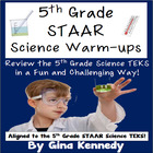 5th Grade STAAR Science Test-Prep!  Warm-ups All Year for Review!