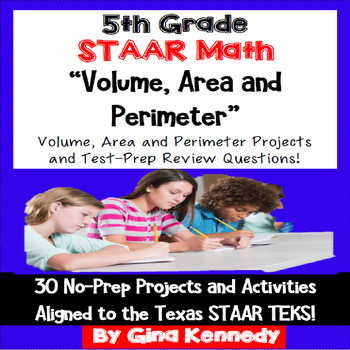 5th Grade STAAR Volume, Area & Perimeter 30 Projects & 30 Test-Prep Problems