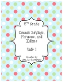5th Grade Sayings, Phrases, and Idioms Unit 1