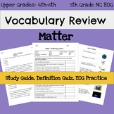 5th Grade Science EOG Vocabulary- Matter