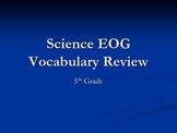 5th Grade Science EOG Vocabulary Review