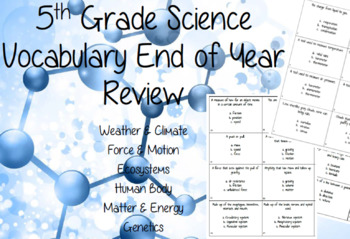 5th Grade Science End of Year Vocabulary Review Cards