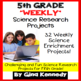 5th Grade Science Projects, Weekly Research All Year, PDF and Digital!