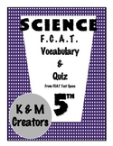 5th Grade SSA Science Vocabulary & Quiz-Scientific Method