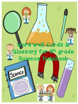 5th Grade Science Glossary for student notebook and Word Wall