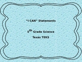"""5th Grade Science """"I Can"""" Statements"""