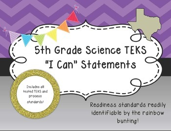 """5th Grade Science TEKS Objectives """"I Can"""" Statements, Purp"""