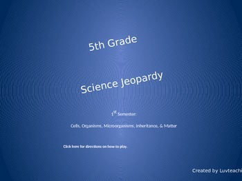 5th Grade Science Jeopardy-1st Semester