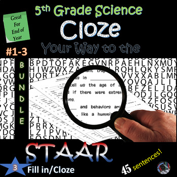 5th Grade Science STAAR~ End of YEAR Cloze/Fill in Blank~#1-3~BUNDLE~NO PREP