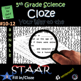5th Grade Science STAAR~ End of YEAR Cloze/Fill in Blank~#10-12~BUNDLE~NO PREP