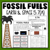 Formation of Sedimentary Rock and Fossil Fuels- Science TEK 5.7(A)