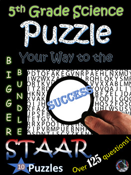 5th Grade Science STAAR~End Year Review~10 Puzzle BUNDLE~Over 125 Terms~NO PREP
