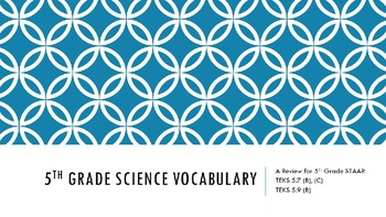 5th Grade Science STAAR Vocabulary Review
