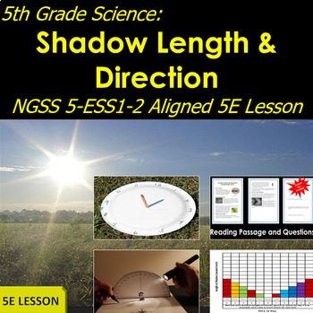 5th Grade Science:  Shadow Length and Direction NGSS 5-ESS1-2 Aligned Lesson