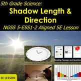 5th Grade Science:  Shadow Length and Direction NGSS 5-ESS