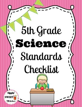 5th Grade Science Standards Checklist (NGSS aligned)