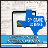 5th Grade Science TEKS Assessments | Printable and Digital in Google Forms