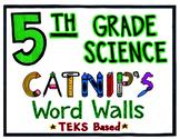 5th Grade Science TEKS Based Word Wall