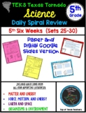 5th Grade Science TEKS  Daily Spiral Review GOOGLE & Paper