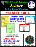 5th Grade Science TEKS  Daily Spiral Review GOOGLE & Paper Version Part 1