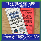 Science Testable TEKS Foladable for Tracking Mastery and Setting Goals